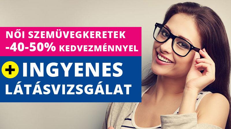 Női szemüvegkeret akció INGYENES látásvizsgálattal a